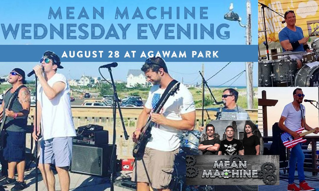 Mean Machine – Concerts in the Park August 28th started at 6:30PM