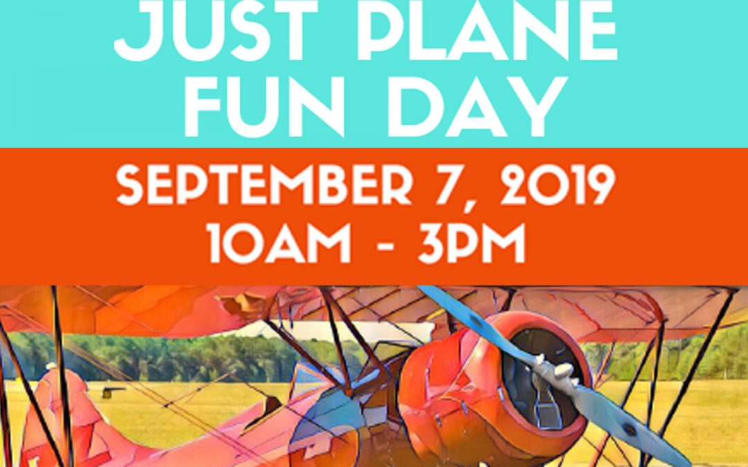 Just Plane Fun Day – East Hampton Airport – Sept. 7th 2019 –